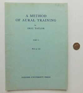 A Method of Aural Training Eric Taylor vintage 1950s music practice book part 1