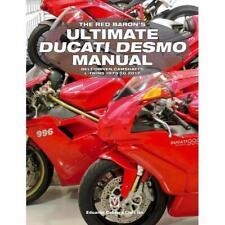 The Red Baron's Ultimate Ducati Desmo Manual: Belt-Driv - Paperback / softback N