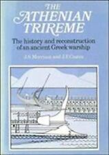 The Athenian Trireme: The History and Reconstruction of an Ancient Greek Warshi