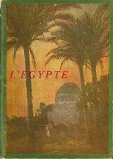 LIVRET SUR L'EGYPTE ABORDANT TOUTES LES SPECIFICITES DU PAYS DE 70 PAGES
