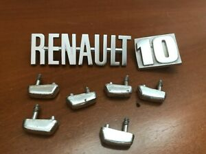 Vintage 1965 - 1970 RENAULT 10 Badges Emblems Ornaments UNBROKEN PINS 4 8 10 12