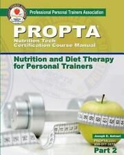 Nutrition Tech Certification Course Manual : Nutrition and Diet Therapy for...