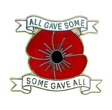 """POPPY LAPEL PIN BADGE - """"All Gave Some, Some Gave All"""" - Remembrance Day"""