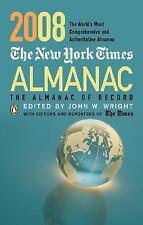 2008 The New York Times Almanac (The Almanac of Record), Wright, John W.; John W