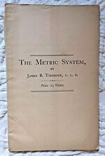 METROLOGY METRIC SYSTEM 1874 Science of Measurement Author's slip tipped in