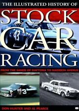 Illustrated History of Stock Car Racing: From the Sands of Daytona to -ExLibrary