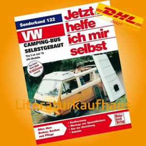 VW CAMPING-BUS, Transporter T2 Selbstausbau, Jetzt helfe ich mir selbst Handbuch