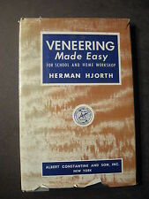 VENEERING MADE EASY for School and Home Use 1954 1st Herman Hjorth