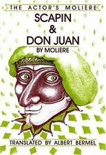 Scapin and Don Juan : The Actor's Moliere - Volume 3 (Actor's Moliere,-ExLibrary