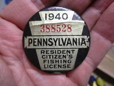 Vintage 1940 PennsylvaniaFishing License / Numbered Pinback Badge (3)