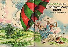 Vintage - An ENID BLYTON Story Book: THE BLOWN-AWAY RABBIT Tony Kenyon HC 1974