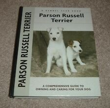 2004 Parson Russell Terrier Dog Owner's Guide Christina Pettersall Kennel Club