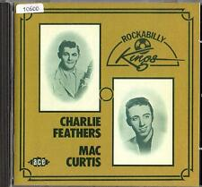 CHARLIE FEATHERS / MAC CURTIS   CD  ACE RECORDS    ' ROCKABILLY KINGS '