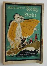 Arrow Book Of Spooky Stories Edna Mitchell Preston 2nd Prnt  1964