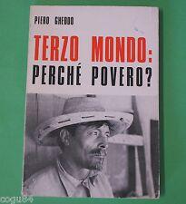 Terzo mondo perchè povero? - Piero Gheddo - ed. P.I.M.E 1971