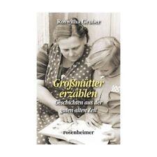 Großmütter erzählen Gruber, Roswitha Großmütter erzählen