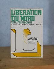 GUERRE 1939-1945 FLANDRE ARTOIS HAINAUT LIBERATION DU NORD - PAS-DE-CALAIS (1974
