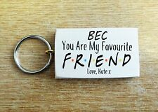 Personalised Friends TV Show Best Friend Birthday Key Ring Gift Present Keys