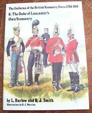 THE UNIFORMS OF THE BRITISH YEOMANRY FORCE 1794-1914. 6: DUKE OF LANCASTER'S YEO