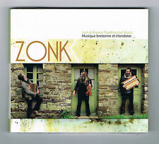 ZONK - IRISH & BRETON TRADITIONNAL MUSIC - CD 12 TITRES - 2013 - NEUF NEW NEU