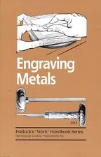 Engraving Metals by Paul Hasluck (Lindsay how to book)