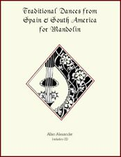 Traditional Dances from Spain and South America for Mandolin Book/Cd Notes & Tab