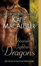 Light Dragons: The Unbearable Lightness of Dragons 2 by Katie MacAlister NEW