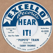 R&B REPRO: TABBY THOMAS - Popeye Train/Got The whole World In His Hands EXCELLO