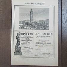 PUBLICITE ANCIENNE 1898 TOUR SAINT JACQUES MAISON DRAPIER OLIVES SARRAZIN