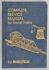 Complete Service Manual for Lionel Trains Aurotech HC Book 1978 1st Ed 2nd Print