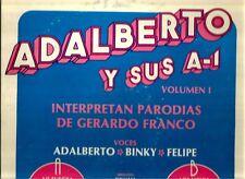 ADALBERTO Y SUS A - 1  ~ INTERPRETAN PARODIAS DE GERERDO FRANCO ~ VINYL ~ STEREO