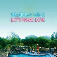 BRAZILIAN GIRLS - LET'S MAKE LOVE   VINYL LP NEW!