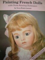 Painting French Dolls with China Painting Techniques by Neva Wade Garnett (P/B)