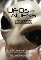 UFO's and Aliens: The Complete Guidebook - paperback - by Lochlainn Seabrook