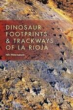 NEW Dinosaur Footprints and Trackways of La Rioja (Life of the Past)