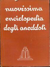 NUOVISSIMA ENCICLOPEDIA DEGLI ANEDDOTI S.A.C.S.E. ED. MODERNARIATO D183
