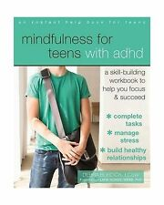 Mindfulness for Teens with ADHD: A Skill-Building Workbook to H... Free Shipping