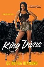 Diva Ser.: King Divas 5 by De'nesha Diamond (2015, Paperback)