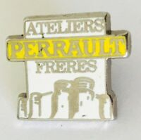 Ateliers Perrault Freres Advertising Pin Badge Rare Vintage (C18)