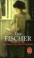 Livre poche les noces de Marie-Victoire Elise Fischer Book