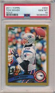 2011 Topps GOLD Tom Brady #204 SP SSP /2011 PSA 10 Gem Mint RARE POP 8