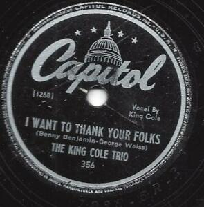 Nat King Cole Trio : I want to thank your Folks  + You should have told me