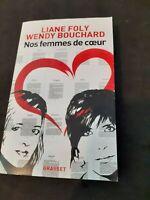 Nos femmes de coeur - Wendy Bouchard & Liane Foly - Grasset
