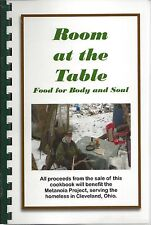 CLEVELAND OH 2010 ROOM AT THE TABLE COOK BOOK METANOIA PROJECT FRIENDS *OHIO