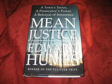 Mean Justice : A Town's Terror, a Prosecutor's Power...HD 1999 EDWARD HUMES SIGN