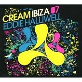 Cream Ibiza 07 (Mixed by Eddie Halliwell) (2 X CD)