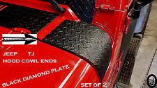 JEEP wrangler TJ black DIAMOND PLATE 2 PC. HOOD COWL ENDS>> SET OF 2