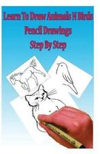 Learn to Draw Animals N Birds : Pencil Drawings Step by Step; Pencil Drawing ...