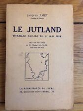 Le Jutland, bataille navale du 31 mai 1916, par Jacques Amet