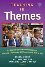 Teaching in Themes: An Approach to Schoolwide Learning, Creating Community, and